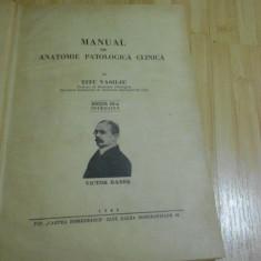 TITU VASILIU--MANUAL DE ANATOMIE PATOLOGICA CLINICA - 1946