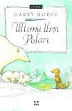 Ultimii ursi polari - Harry Horse