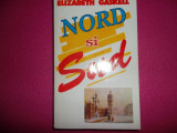Nord si sud - Elisabeth Gaskell (foarte buna)