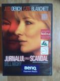 Jurnalul unui scandal - cu Judy Dench, Cate Blanchett, Bill Nighy, DVD, Romana, FOX