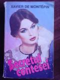 Secretul contesei - XAVIER DE MONTEPIN