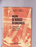 MSINI DE RIDICAT IN CONSTRUCTII -EXPLOATARE INTRETINERE  REPARATII