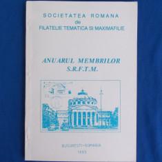 ANUARUL MEMBRILOR  S.R.F.T.M. _FILATELIE TEMATICA SI MAXIMAFILIE - 1993