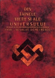 Scarlat Demetrescu - Din Tainele Vietii si ale Universului (completa)