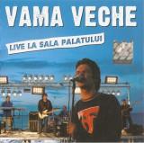 CD Vama Veche-Live La Sala Palatului, original