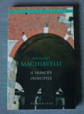 Niccolo Machiavelli - Il principe/Principele (ediție bilingvă), humanitas
