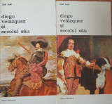 DIEGO VELAZQUEZ SI SECOLUL SAU - Carl Justi (2 volume)