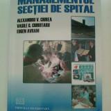 MANAGEMENTUL SECTIEI DE SPITAL,  AUTORI : ALEX.V.CIUREA, VASILE G.CIUBOTARIU