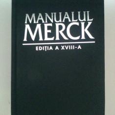 MANUALUL MERCK -  DIAGNOSTIC SI TRATAMENT ,  EDITIA A-XVIII-A