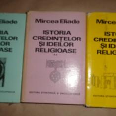 Istoria credintelor si ideilor religioase 3 volume cartonate -  Eliade
