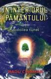 In interiorul Pamantului. Al doilea tunel  -  Radu Cinamar
