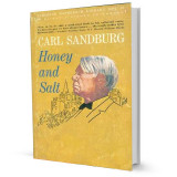 Honey and salt - Carl Sandburg