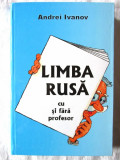 """LIMBA RUSA CU SI FARA PROFESOR"", Andrei Ivanov, 2007. Absolut noua"