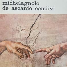 SCRISORI URMATE DE VIATA LUI MICHELAGNOLO DE ASCANIO CONDIVI  (Volumul 1)