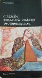 ORIGINILE RENASTERII ITALIENE PROTORENASTEREA - Viktor Lazarev