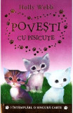 Povesti cu pisicute - Holly Webb, Holly Webb