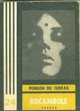 Rocambole (vol.VI).Dramele Parisului.Clubul Valetilor de Cupa 4 - Ponson Du Terrail