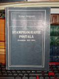 KIRIAC DRAGOMIR - STAMPILOGRAFIE POSTALA ( ROMANIA : 1822-1910 ) - ED. 1990