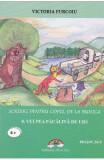 Scrieri pentru copii, de la bunica Vol.8: Vulpea pacalita de urs - Victoria Furcoiu