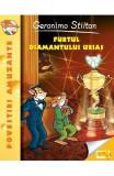Furtul diamantului urias - Geronimo Stilton, Geronimo Stilton