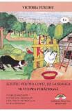 Scrieri pentru copii, de la bunica Vol.10: Vulpea furacioasa - Victoria Furcoiu
