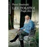 Lev Tolstoi. Fuga din rai, humanitas