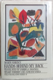 MARIN SORESCU - HANDS BEHIND MY BACK: SELECTED POEMS/USA 1991/pref.SEAMUS HEANEY