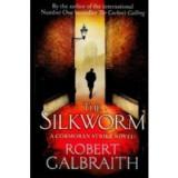The silkworm - a cormoran strike novel