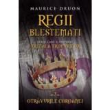 Regii blestemati. Otravurile coroanei. Volumul III, litera