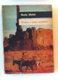 Westul, o mare aventura - Horia Matei, Alta editura