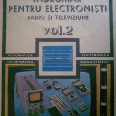 "C. Gazdaru - Indrumar pentru electronisti - Radio si televiziune vol. II ""4560"""