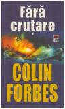 Fara crutare - Autor(i): Colin Forbes