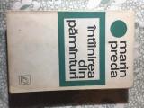 Intalnirea din pamanturi Marin Preda