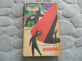 Doando, R. Barbulescu, G. Anania. Ed. Tineretului. 1965