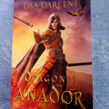 Lisa Darlent - Dragonii din Anador: Urmasul Pandemoniului ; ed. Quantum; 340 pag
