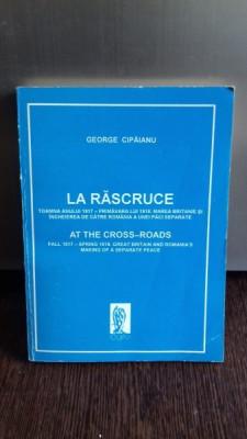 LA RASCRUCE - GEORGE CIPAIANU foto