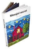 Mesajul secret - Eric Carle, Eric Carle