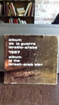 1967 ALBUM DE LA GUERRE ISRAELO - ARABE/ALBUM OF THE ISRAELI - ARAB WAR - ARIEH HASHAVIA (ALBUM FOTOGRAFIE DIN RAZBOILU ISRAELIANO- ARAB 1967) foto