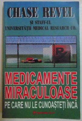 MEDICAMENTE MIRACULOASE PE CARE NU LE CUNOASTETI INCA de CHASE REVEL , 1995 foto