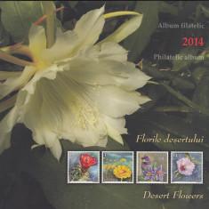 ROMANIA 2014 LP 2012 a  FLORILE  DESERTULUI  ALBUM FILATELIC