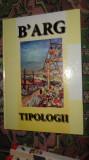 B'Arg ( Ion Barbulescu )  - Tipologii / album de pictura /123pagini/ilustratii/