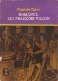 Francis Carco - Romanul lui Francois Villon