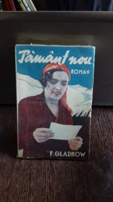 PAMANT NOU - F. GLADKOW foto