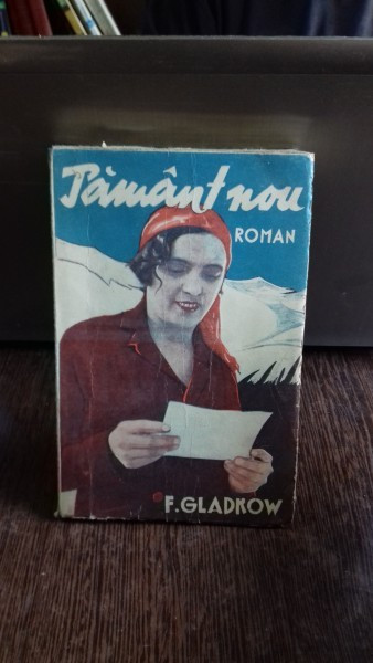 PAMANT NOU - F. GLADKOW