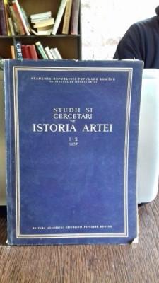 STUDII SI CERCETARI DE ISTORIA ARTEI - TOMUL1-2/1957 foto