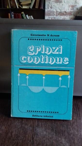 GRINZI CONTINUE - CONSTANTIN N. AVRAM