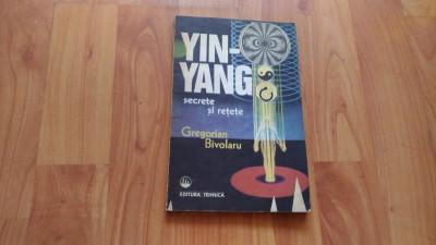 YIN-YANG-SECRETE SI RETETE-GREGORIAN BIVOLARU foto