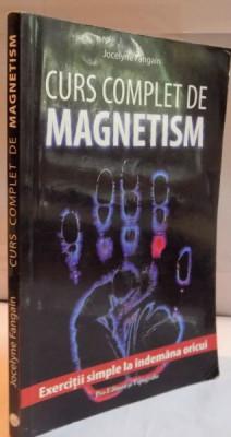 CURS COMPLET MAGNETISM de JOCELYNE FANGAIN , 2007 foto