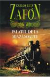 Palatul de la Miazanoapte ed.2017 - Carlos Ruiz Zafon