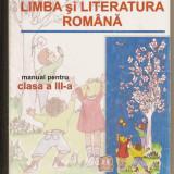 Limba și Literatura română - manual pentru clasa a III-a, Marcela Peneș, Clasa 3, Romana